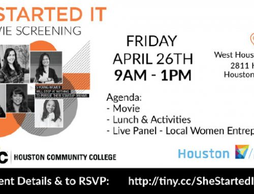 She Started It–Film Screening & Live Panel Houston Women Entrepreneurs