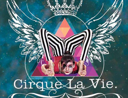 Run Away with Cirque La Vie